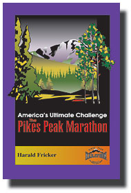America's Ultimate Challenge - The Pikes Peak Marathon