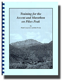 Training for the Ascent and Marathon on Pikes Peak