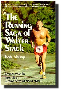 Running Saga of Walter Stack